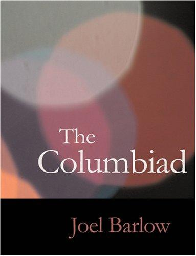 The Columbiad (Large Print Edition): The Columbiad (Large Print Edition)