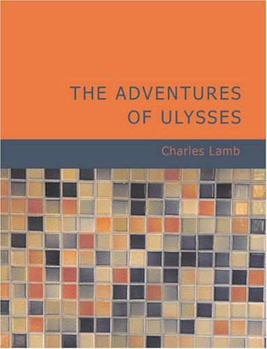 Download The Adventures of Ulysses (Large Print Edition)