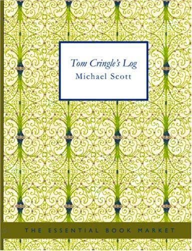 Tom Cringle\'s Log (Large Print Edition)
