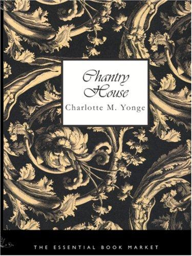 Download Chantry House (Large Print Edition)
