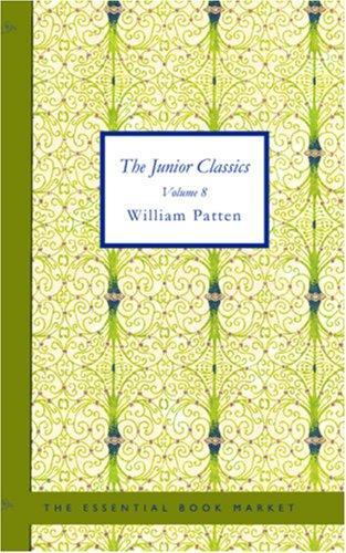 Download The Junior Classics, Volume 8