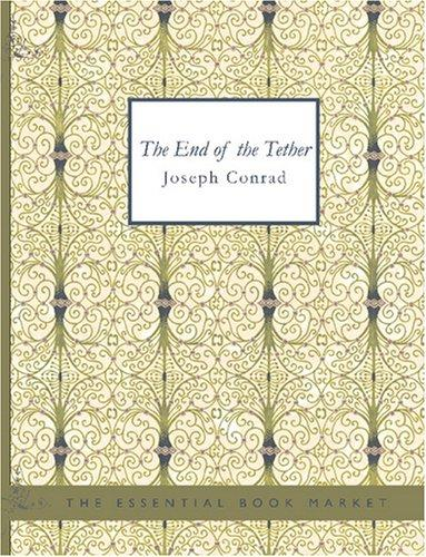 The End of the Tether (Large Print Edition)