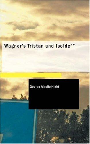 """Download Wagner\'s """"Tristan und Isolde"""""""