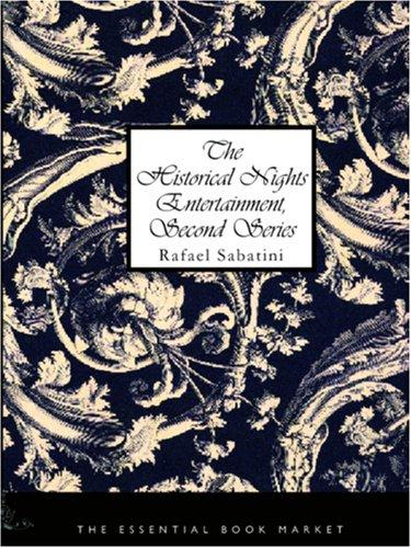 The Historical Nights Entertainment, Second Series (Large Print Edition)