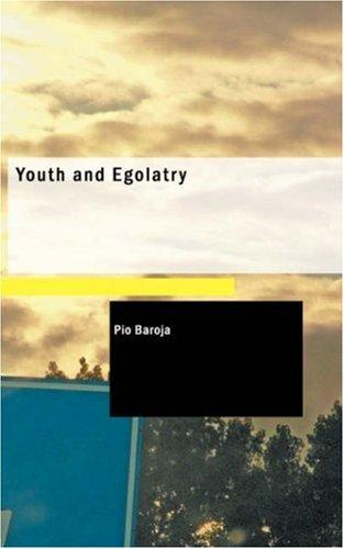 Download Youth and Egolatry