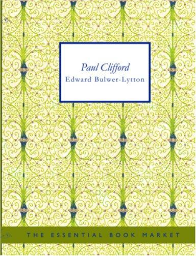 Paul Clifford (Large Print Edition)