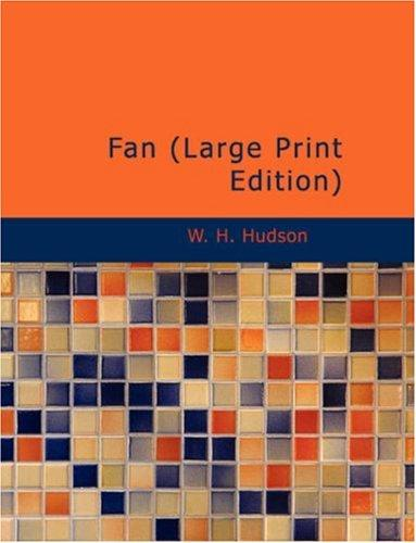 Download Fan (Large Print Edition)