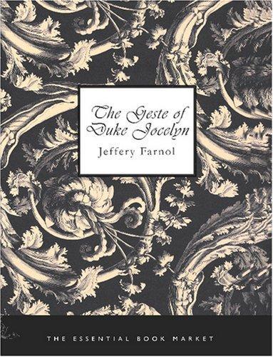 The Geste of Duke Jocelyn (Large Print Edition)