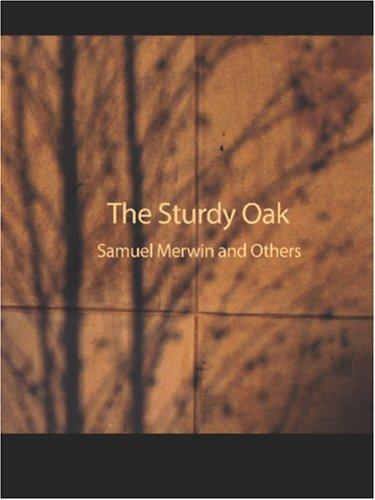 The Sturdy Oak (Large Print Edition)