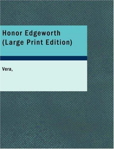 Honor Edgeworth (Large Print Edition)