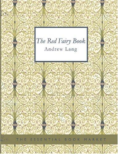 Download The Red Fairy Book (Large Print Edition)