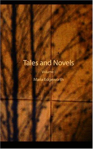 Tales and Novels, Volume I