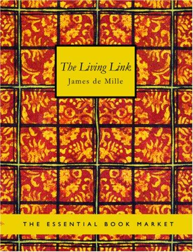 The Living Link (large Print Edition)