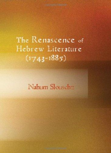 Download The Renascence of Hebrew Literature (1743-1885)