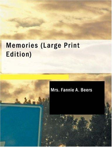 Memories (Large Print Edition)