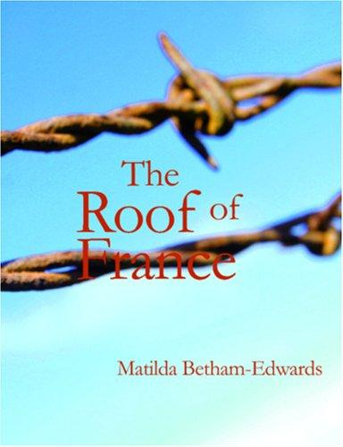 The Roof of France (Large Print Edition)