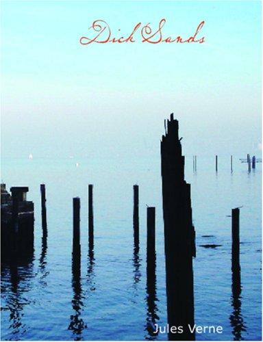 Dick Sands (Large Print Edition)