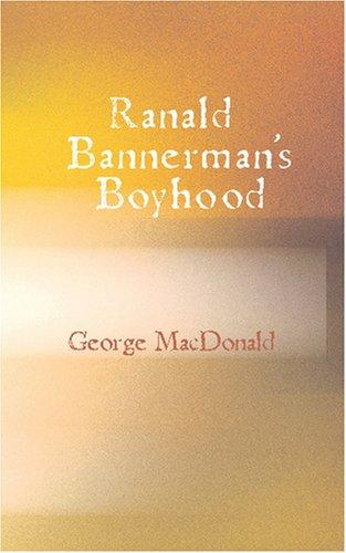 Ranald Bannerman\'s Boyhood