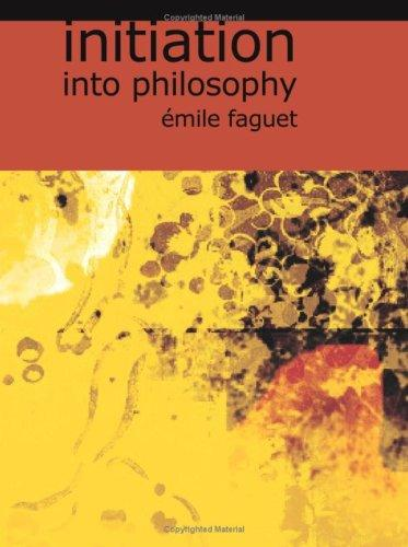 Download Initiation into Philosophy