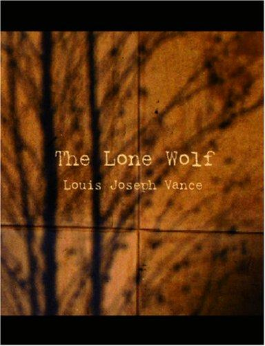 The Lone Wolf (Large Print Edition)