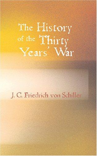 Download The History of the Thirty Years War