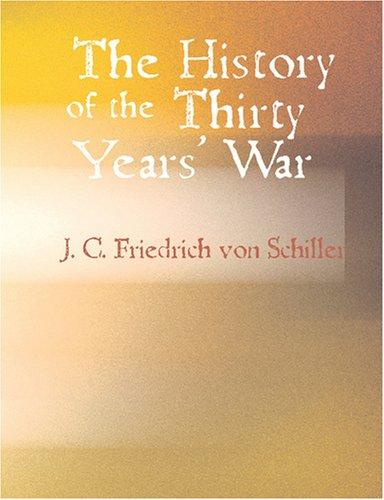 The History of the Thirty Years War (Large Print Edition)
