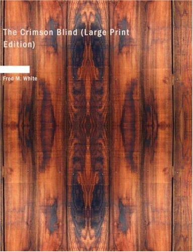 The Crimson Blind (Large Print Edition)