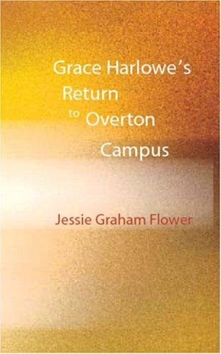 Grace Harlowe\'s Return to Overton Campus