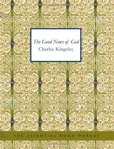 The Good News of God (Large Print Edition)