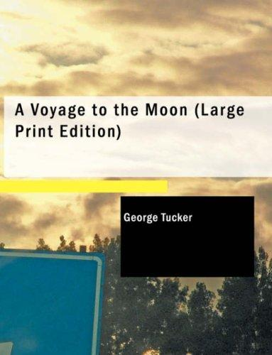 Download A Voyage to the Moon (Large Print Edition)
