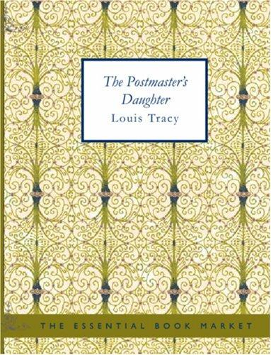 The Postmaster\'s Daughter (Large Print Edition)