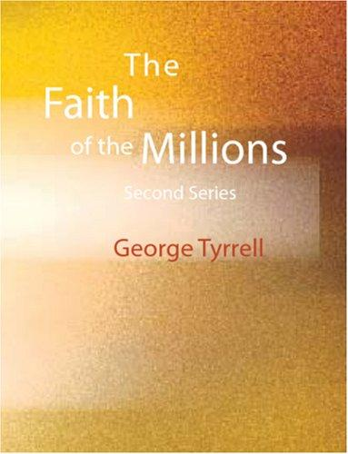 The Faith of the Millions (Large Print Edition)