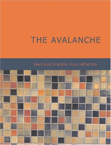 The Avalanche (Large Print Edition)