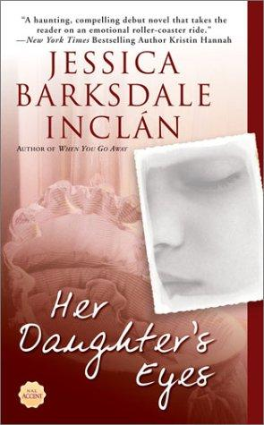 Her Daughter's Eyes (Nal Accent Novels)