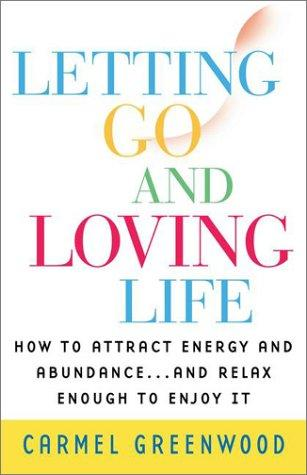 Download Letting go and loving life