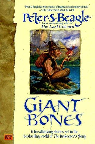 Giant bones by Peter S. Beagle, Peter S. Beagle