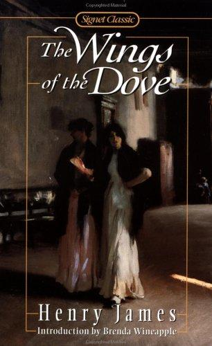 Wings of the Dove (Signet Classics)