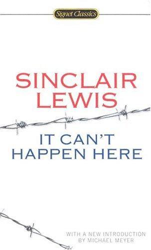 It Can't Happen Here (Signet Classics)