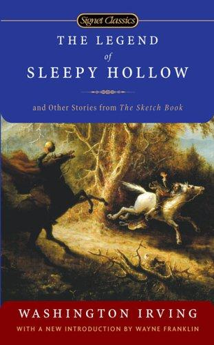 Download The Legend of Sleepy Hollow and Other Stories From the Sketch Book (Signet Classics)
