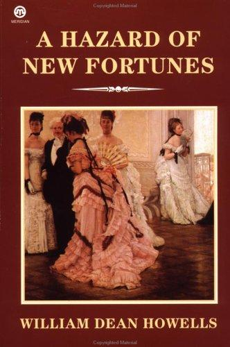A Hazard of New Fortunes (Meridian Classics)
