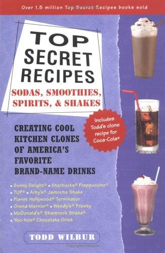 Top secret recipes by Todd Wilbur