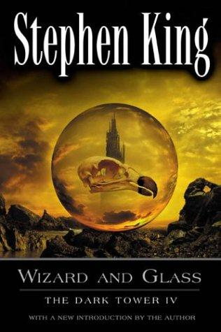 book cover of Wizard and Glass by Stephen King