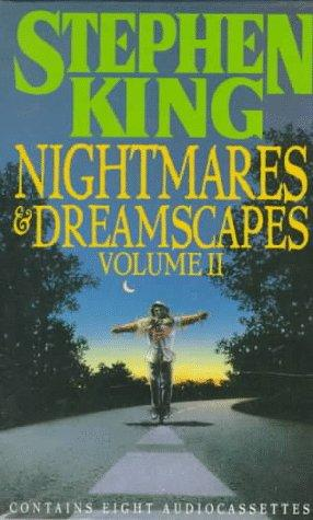 Nightmares and Dreamscapes by Stephen King, Various