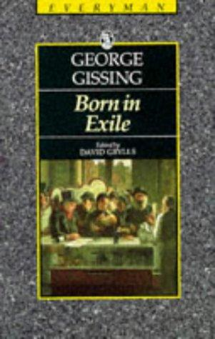 Download Born in Exile (Everyman Paperback Classics)