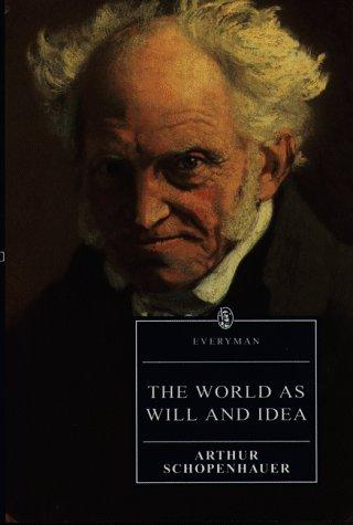 The World As Will and Idea