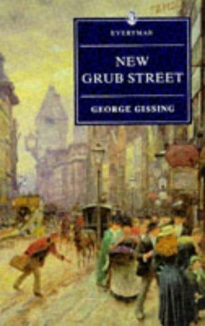 New Grub Street (Everyman Paperback Classics)