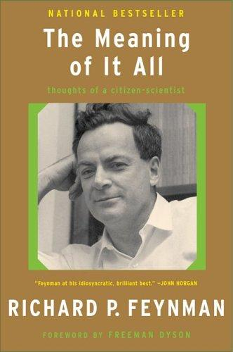 The Meaning Of It All by Richard Phillips Feynman
