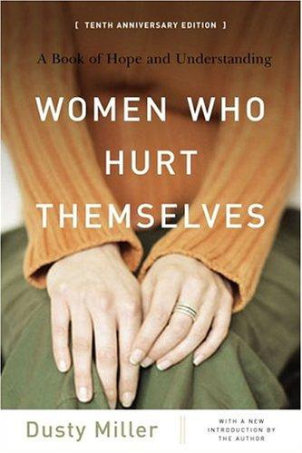 Women Who Hurt Themselves