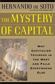 The Mystery Of Capital: Why Capitalism Triumphs In The West And Fails Everywhere Else PDF Download