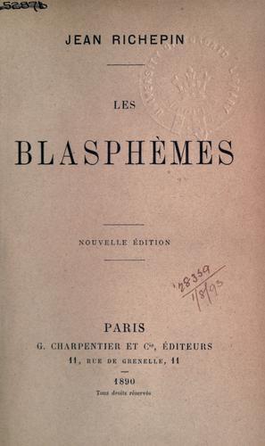 Les blasphèmes.